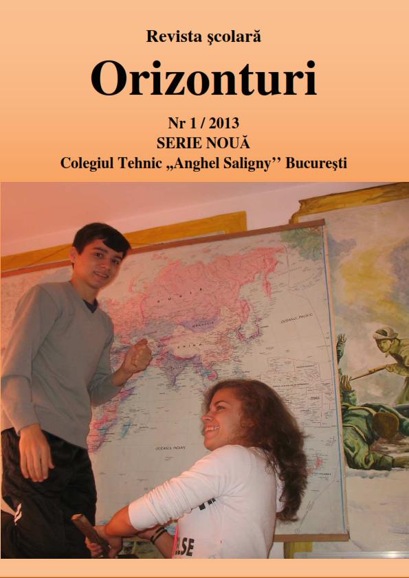 "Revista "" Orizonturi"" – Colegiul Tehnic Anghel Saligny – Bucuresti"