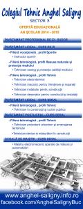 Oferta Educationala 2014-2015 , Colegiul Tehnic Anghel Saligny